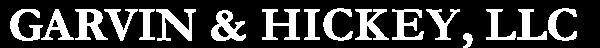 Garvin & Hickey, LLC